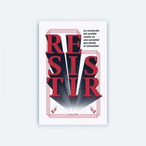 """Portada del libro """"Resistir"""""""